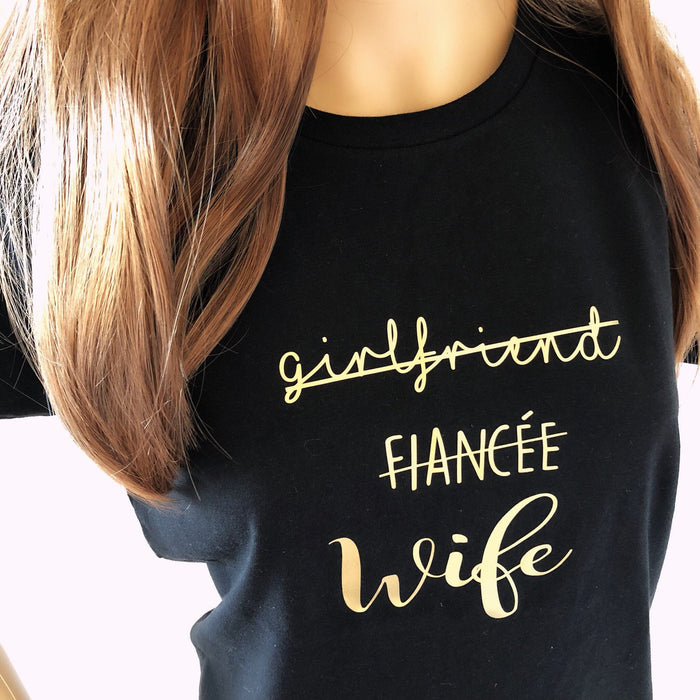 Girlfriend Fiancée Wife T-shirt