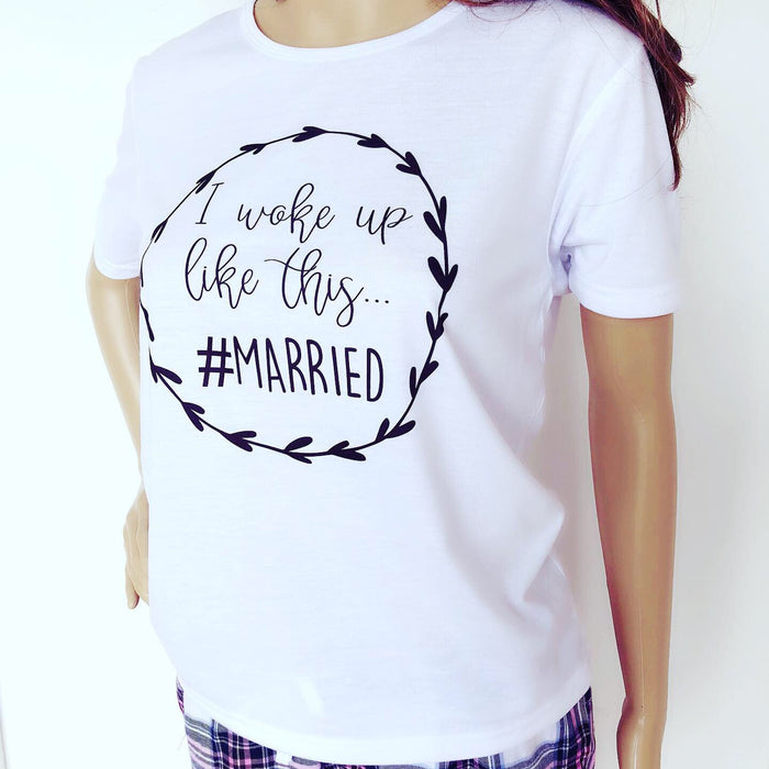 I Woke Up Like This #Married Pyjamas Set