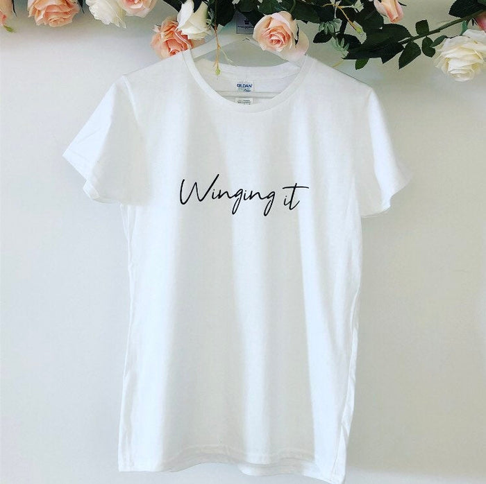 Winging It T-shirt, Women's Slogan t-shirt