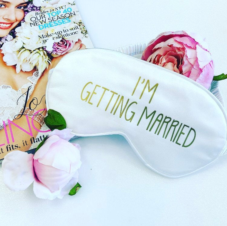 I'm Getting Married- bride sleep eye mask
