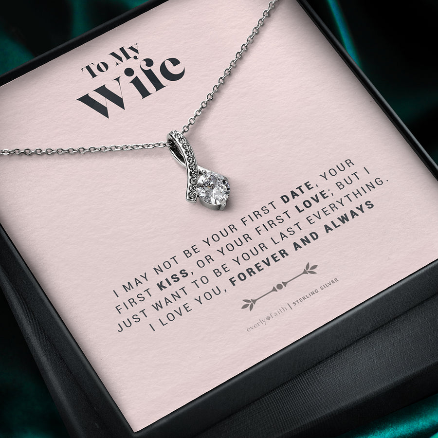 To My Wife, Forever and Always Necklace