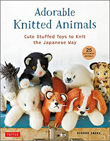 Adorable Knitted Animals: Cute Stuffed Toys to Knit the Japanese Way