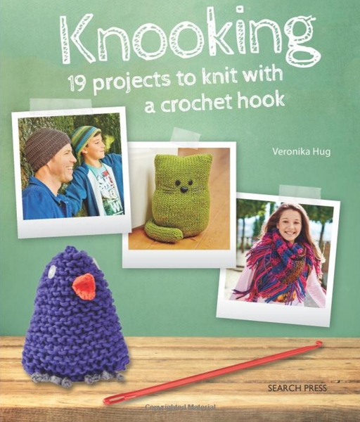Knooking: Knitting With a Crochet Hook