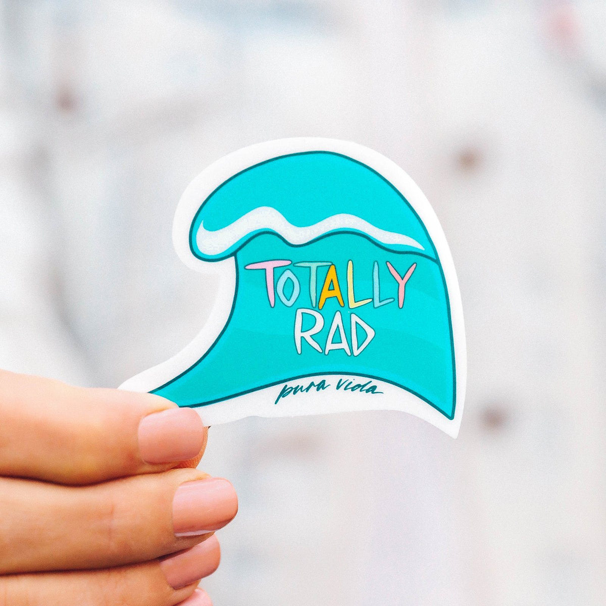 Totally Rad Sticker 2
