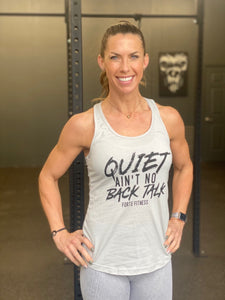 Quiet Ain't No Back Talk Tank - Silver