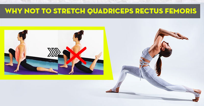 Front Split: Why NOT to Stretch Quadriceps Rectus Femoris