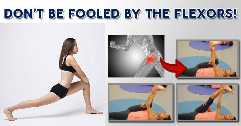 Don't Be Fooled By the Flexors!