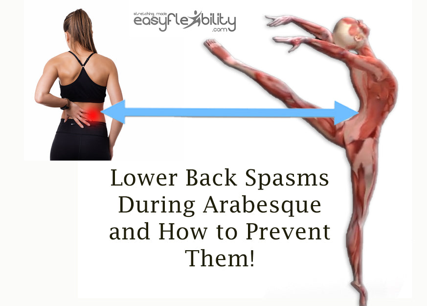 Lower Back Spasms During Arabesque and How to Prevent Them