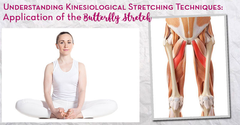 Understanding Zaichik Stretching Techniques: Application of the Butterfly Stretch