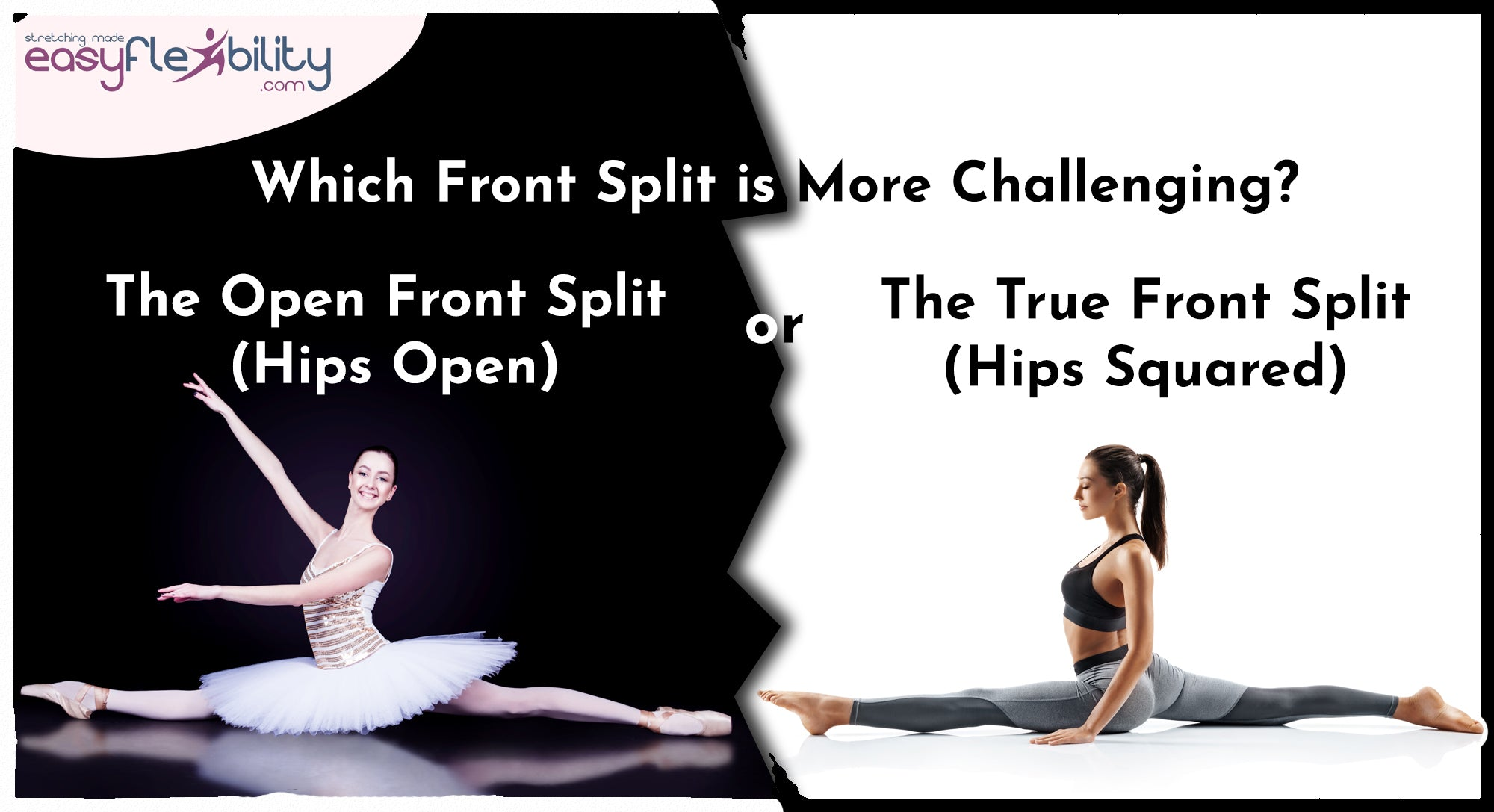 which front split is more challenging?