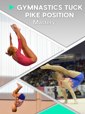 Gymnastics Tuck & Pike Position Mastery