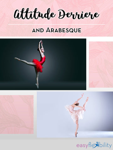 Attitude Derriere and Arabesque