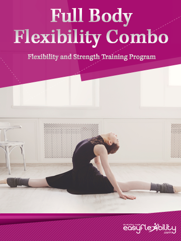 Full Body Flexibility Combo