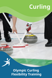 Olympic Curling Flexibility Training
