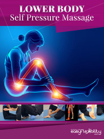Self Massage & Release for Lower Body