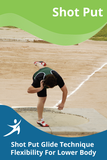 Shot Put Glide Technique Flexibility For Lower Body