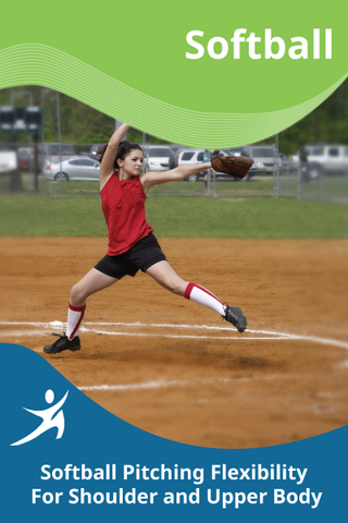 Softball Pitching Flexibility For Shoulder and Upper Body