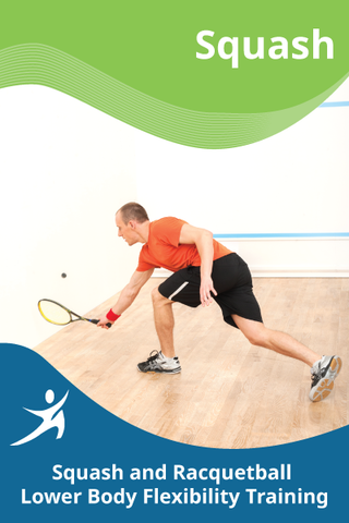 Squash and Racquetball Lower Body Flexibility Training