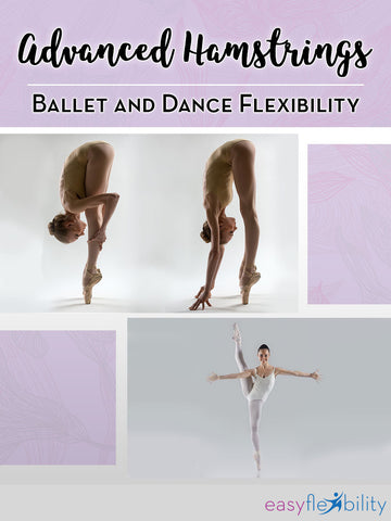 Ballet and Dance Advanced Hamstrings Flexibility