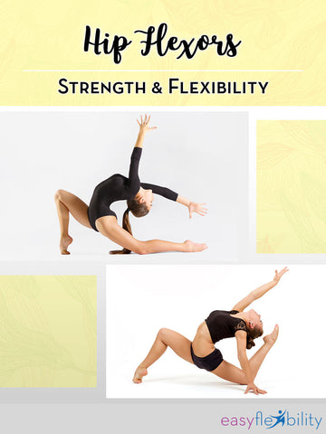 *Hip Flexors Strength & Flexibility*