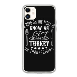 a bird on the table is know as turkey on thanksgiving t shirt fundas iphone 11