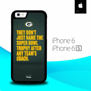 Qoutes Green Bay Packers O0884 fundas iPhone 6, iPhone 6S