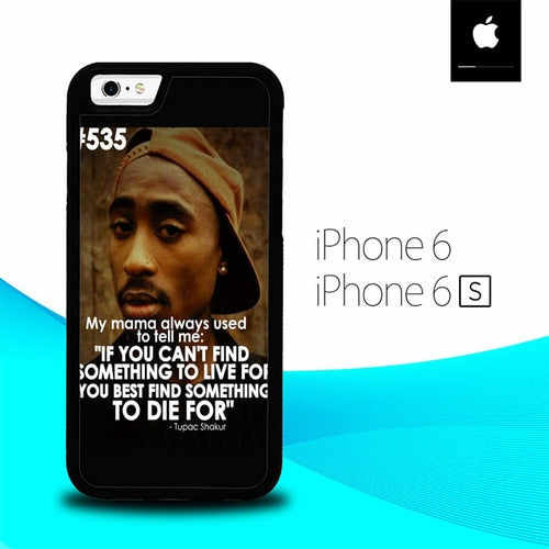 Tupac Quote O3321 fundas iPhone 6, iPhone 6S