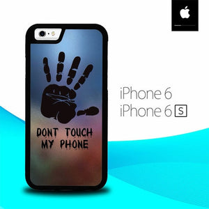Dont Touch My Phone O7513 fundas iPhone 6, iPhone 6S