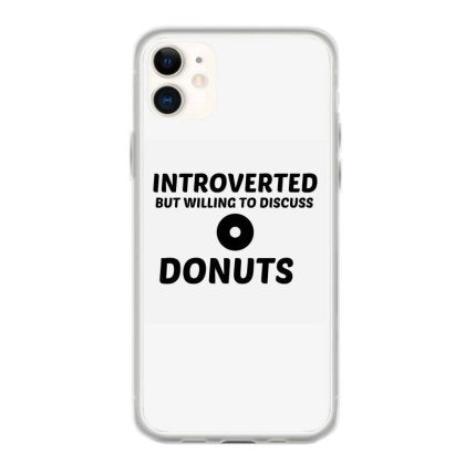 donuts introverted but willing to discuss fundas iphone 11