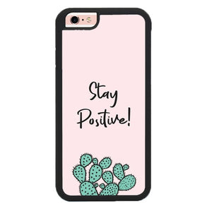 Stay Positive X00397 fundas iPhone 6, iPhone 6S