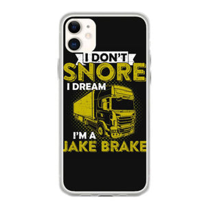 i dont snore i dream im a jake brake t shirt fundas iphone 11
