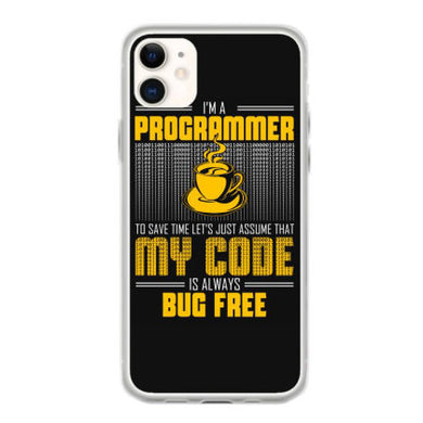 im a programer to save time lets just assume that my code t shirt fundas iphone 11
