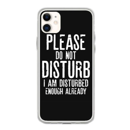 please do not disturb funny quotes fundas iphone 11
