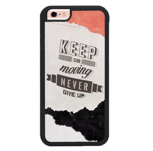 Keep On Moving Never Give Up P1942 fundas iPhone 6, iPhone 6S