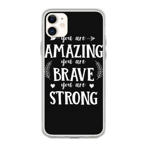 you are amazing you are brave you are strong t shirt fundas iphone 11