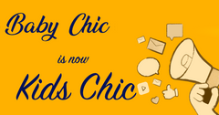 baby chic is now Kids chic
