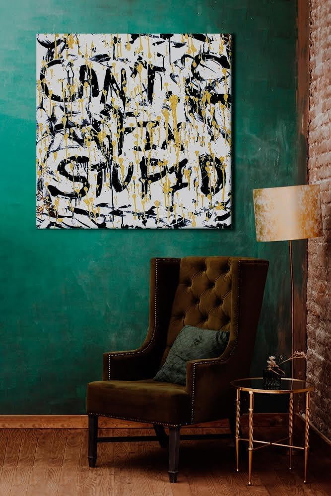 Can't Fix Stupid (Giclée Hand Signed by the Artist) by Jumper Maybach® GIC