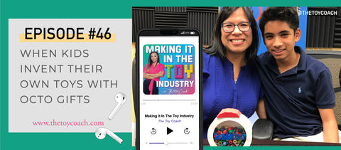 When Kids Invent Own Toys Toy Coach Making It in the Toy Industry podcast
