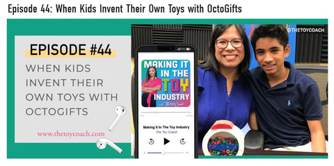 Making It in the Toy Industry podcast OctoGifts