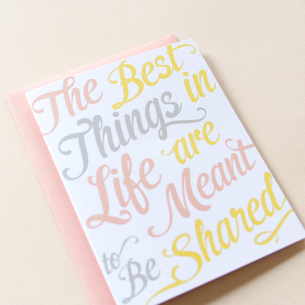 The Best Things In Life Card