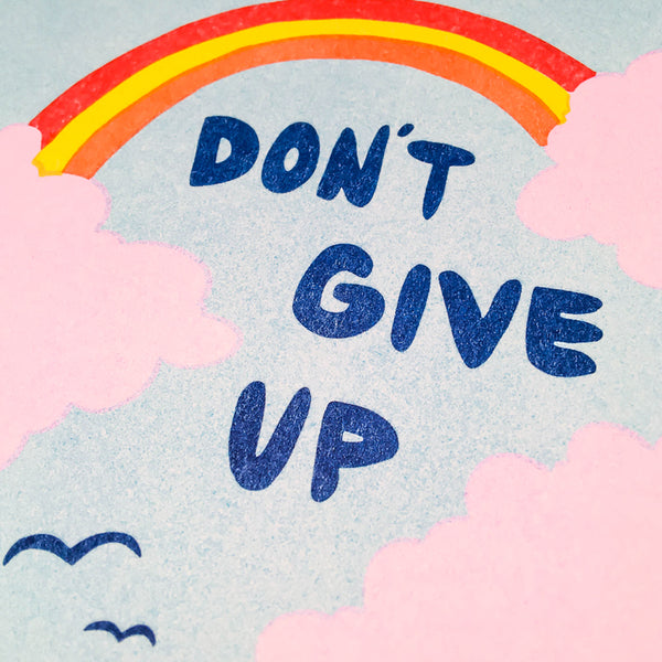 Don't Give Up Riso Art Print