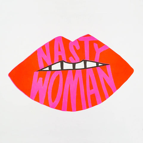 Nasty Woman Riso Art Print
