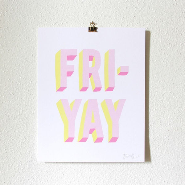 Art Prints - Art Prints - Fri-Yay Art Print