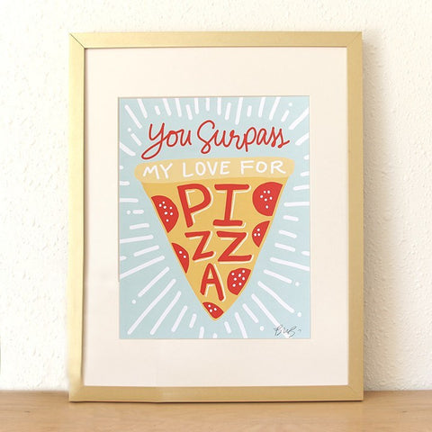 SALE! Pizza My Heart Art Print