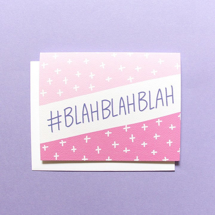Cards & Tags - Love & Friendship - #blahblahblah Card