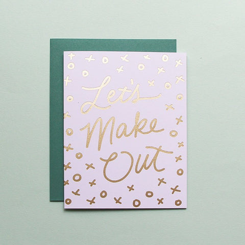 Cards & Tags - Love & Friendship - Let's Make Out Card