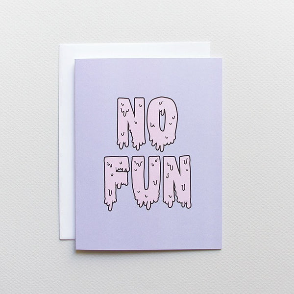 Cards & Tags - Love & Friendship - No Fun Card