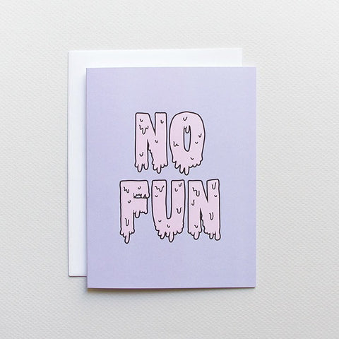 No Fun Card