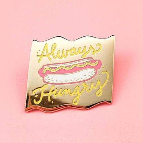 Always Hungry Lapel Pin