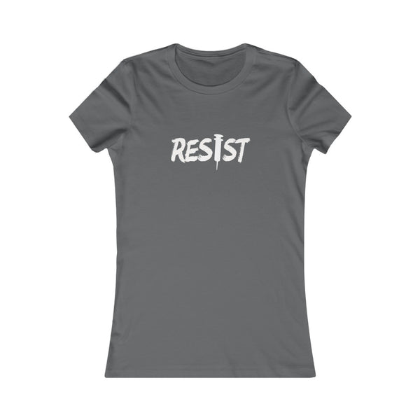 RESIST - Women's Favorite Tee